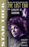 Catalyst of Sorrows (Star Trek: The Lost Era, 2360)