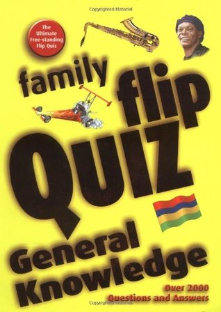 Family Flip Quiz General Knowledge By Christopher Rigby
