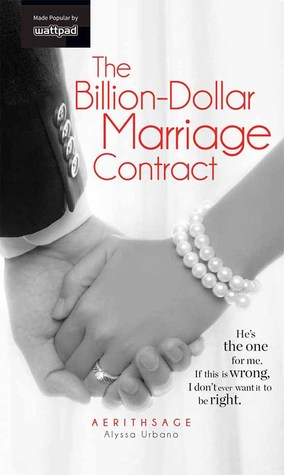 The Billion-Dollar Marriage Contract By Alyssa Urbano