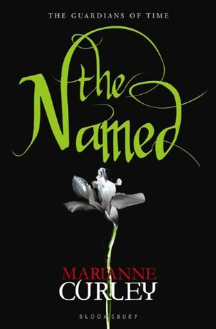 The Named (The Guardians of Time Trilogy #1)