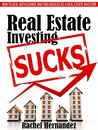Real Estate Investing Sucks: How to Deal with Change and Find Success as a Real Estate Investor