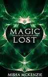 Magic Lost (The Magic of the Heart Series Book 3)