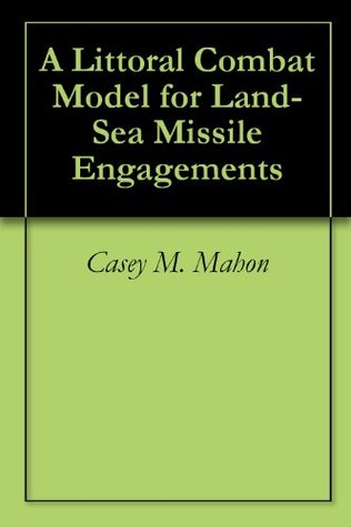 A Littoral Combat Model for Land-Sea Missile Engagements