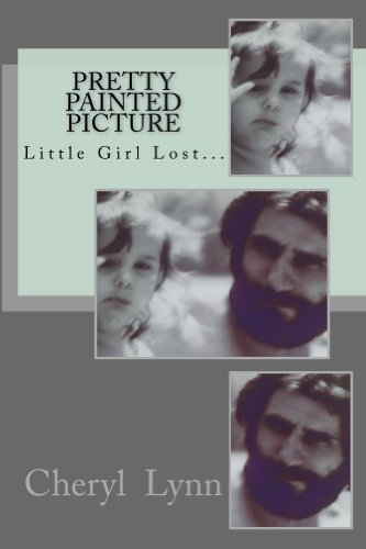 Pretty Painted Picture.: Little Girl Lost