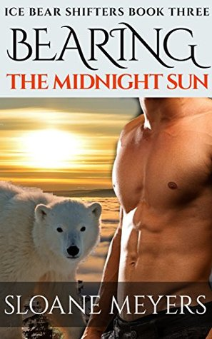 Bearing the Midnight Sun (Ice Bear Shifters #3)