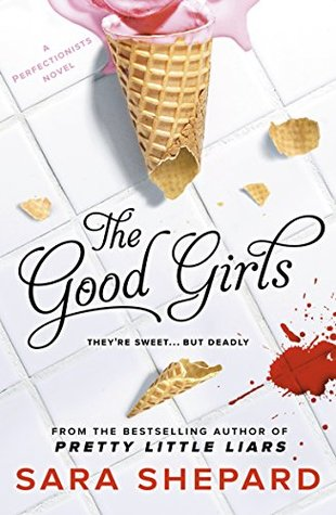 The Good Girls(The Perfectionists 2)
