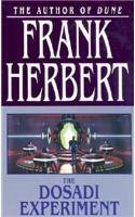 The Dosadi Experiment by Frank Herbert