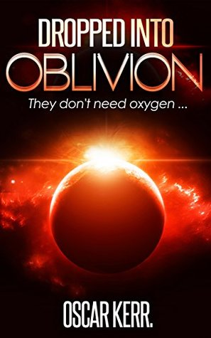 Dropped into Oblivion (Space War and Survival Book 1)