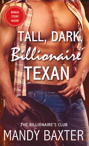 Tall, Dark, Billionaire Texan by Mandy Baxter