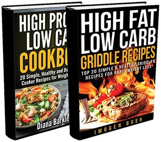 Low Carb Cookbook BOX SET 2 IN 1: 40 Delicious And Healthy Low Carb Recipes For Slow Cooker And Griddle: