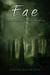 Fae: The Sins of the Wyrde