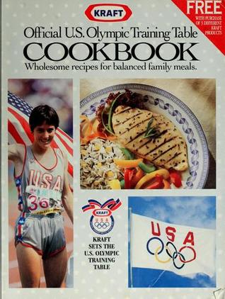 Official U.S. Olympic Training Table Cookbook