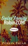 The Swiss Family RobinZOM Book 1