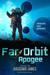 Far Orbit Apogee