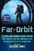 Far Orbit: Speculative Spac...