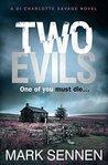 Two Evils (DI Charlotte Savage, #5)