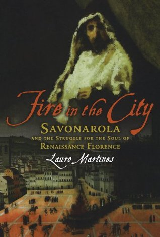 Fire in the City by Lauro Martines