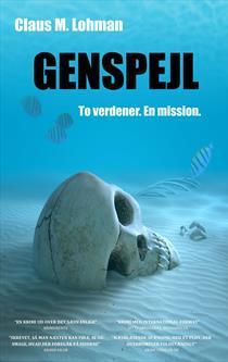 Genspejl (Sarah Bermann, #2)