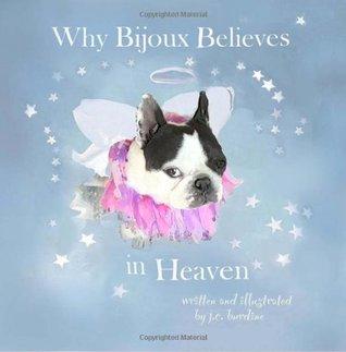 Why Bijoux Believes in Heaven