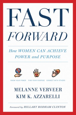 Fast Forward by Melanne Verveer and Kim Azzarelli