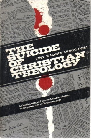 The Suicide of Christian Theology
