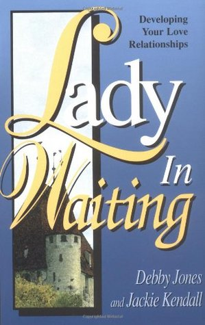 lady-in-waiting-developing-your-love-relationships
