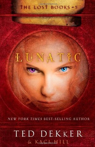 Lunatic (The Lost Books, #5)