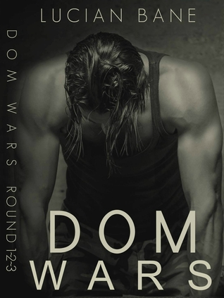 Dom Wars: Rounds 1, 2, 3