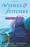 Wishes and Stitches (Cypress Hollow Yarn, #3)