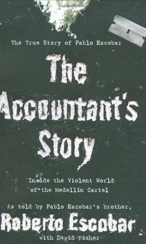 The Accountant's Story by Roberto Escobar Gaviria