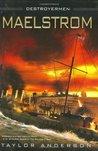 Maelstrom (Destroyermen, #3)