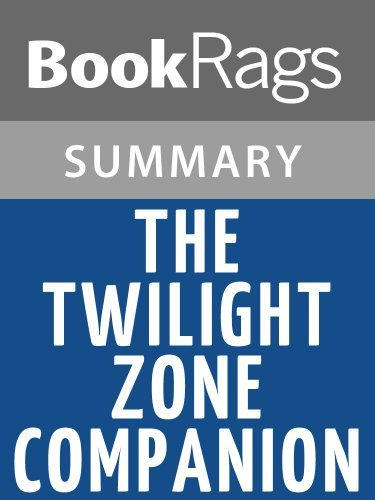 The Twilight Zone Companion by Marc Scott Zicree | Summary & Study Guide