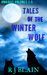 Omnibus: Tales of the Winter Wolf, Vol 1-5