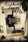 Risking Ever After (Ever After, #5)
