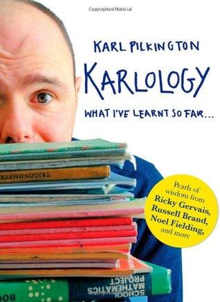 Karlology by Karl Pilkington