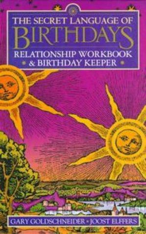 Secret Language of Birthdays Relationship Workbook and Birthday Keeper