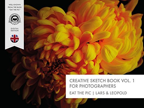 Creative Sketchbook For Photographers Vol.1 [ENGLISH EDITION]: eat the pic© | Lars + Leopold (Inspriation | Creative Sketchbook for Photographers)