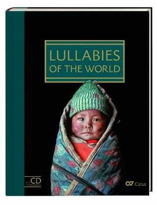 Lullabies of the World. Songbook with singalong CD