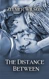 The Distance Between (Bobbie Lamont, #2)