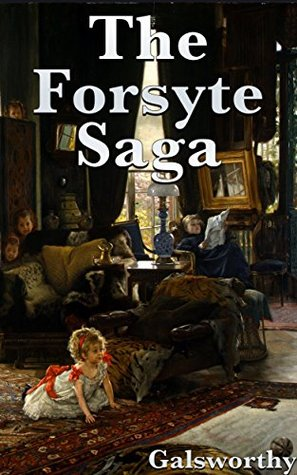 The Forsyte Saga (+Audiobook): With 12 Other Galsworthy Books