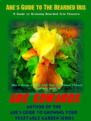 Abes guide to the bearded iris a guide to growing bearded iris 26096784 mightylinksfo