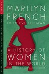 From Eve to Dawn: A History of Women in the World, Vol. 1