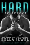 Hard to Forget (Alpha's Heart, #3)