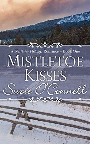 Mistletoe Kisses (Northstar Holidays, #1)