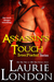 Assassin's Touch (Iron Portal, #1) by Laurie London
