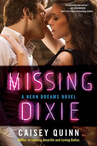 Missing Dixie (Neon Dreams, #3)
