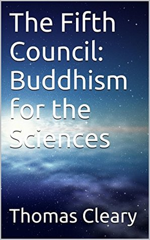The Fifth Council: Buddhism for the Sciences