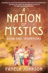 A Nation of Mystics/Book One: Intentions