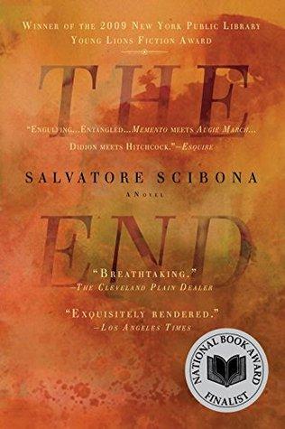 The End by Salvatore Scibona