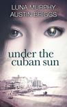 Under the Cuban Sun